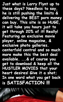 Larry Flynt is still delivering the BEST porn money can buy;  truly the best deal available including all the 